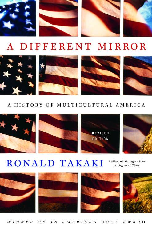 A Different Mirror By Takaki, Ronald T.